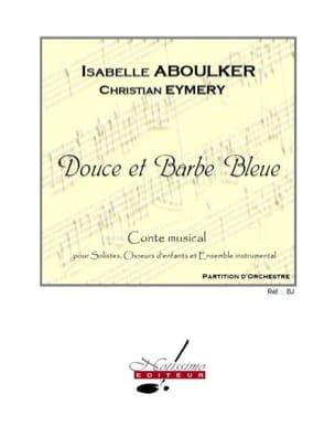 Douce et Barbe Bleue. Conducteur Isabelle Aboulker laflutedepan