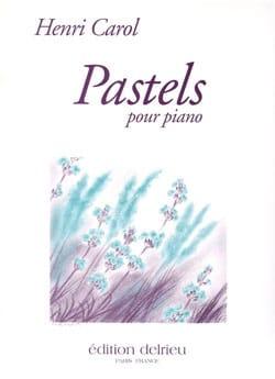 Pastels Volume 1 Henri Carol Partition Piano - laflutedepan