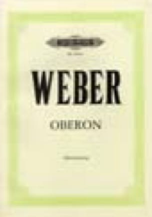 Oberon - Carl Maria von Weber - Partition - Opéras - laflutedepan.com