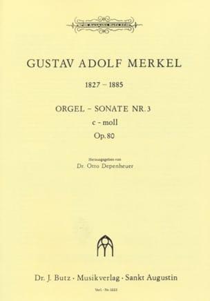 Sonate n° 3 C-Moll Op. 80 Gustav Merkel Partition Orgue - laflutedepan