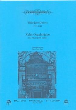 10 Pièces Pour Orgue - Théodore Dubois - Partition - laflutedepan.com