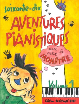 70 Aventures Pianistiques - Volume 1 Partition Piano - laflutedepan