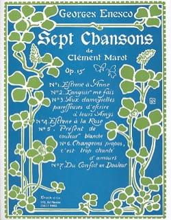 7 Chansons de Clément Marot Opus 15 ENESCO Partition laflutedepan