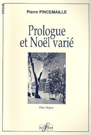 Prologue et Noël Varié Pierre Pincemaille Partition laflutedepan