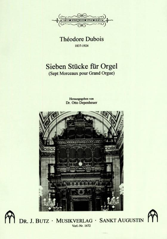 7 Stücke Für Orgel - Théodore Dubois - Partition - laflutedepan.com