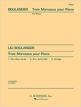 3 Morceaux Lili Boulanger Partition Piano - laflutedepan