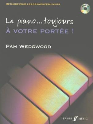 Le piano... toujours à votre portée. Pam Wedgwood laflutedepan