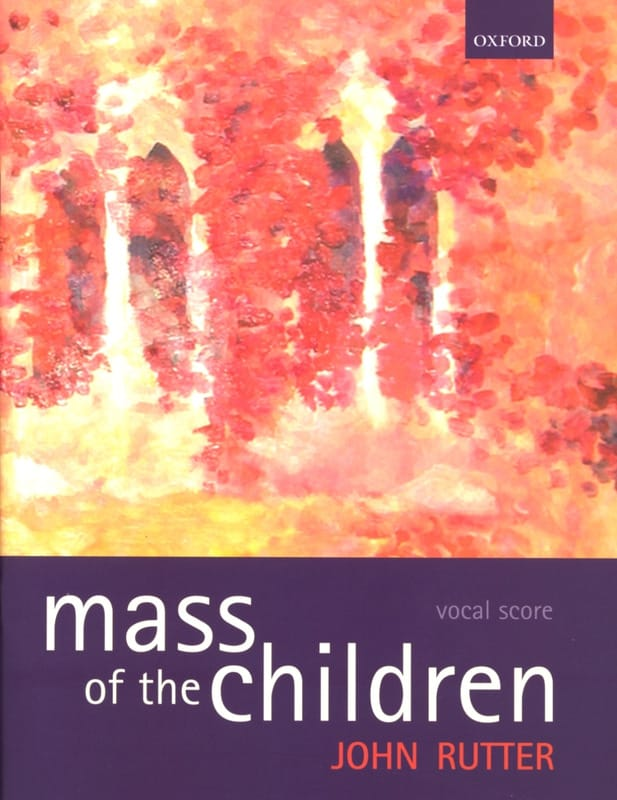 Mass Of The Children - RUTTER - Partition - Chœur - laflutedepan.com