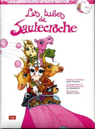 Les tubes de Sautecroche - Marie Henchoz - laflutedepan.com
