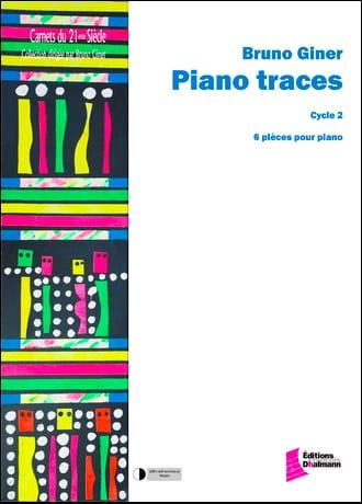 Piano Traces - Bruno Giner - Partition - Piano - laflutedepan.com