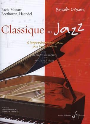Classique Au Jazz Benoît Urbain Partition Piano - laflutedepan