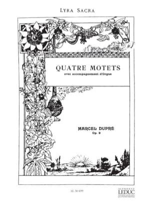 4 Motets - Opus 9 DUPRÉ Partition Chœur - laflutedepan