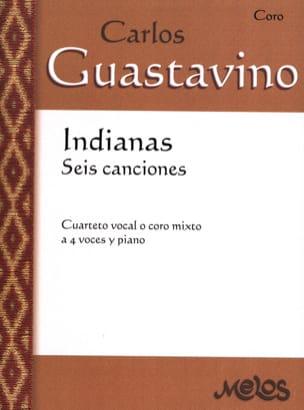 Indianas Carlos Guastavino Partition Chœur - laflutedepan