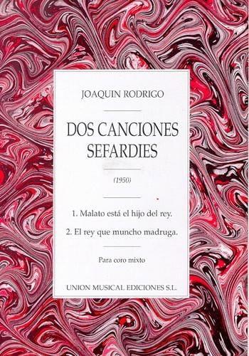2 Canciones Sefardies - RODRIGO - Partition - Chœur - laflutedepan.com