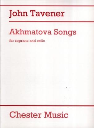 Akhmatova Songs John Tavener Partition Violoncelle - laflutedepan