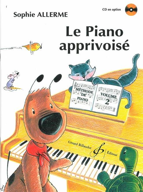 Le Piano Apprivoisé Volume 2 - Sophie Allerme - laflutedepan.com