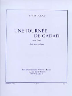 Une Journée de Gadad Betsy Jolas Partition Piano - laflutedepan