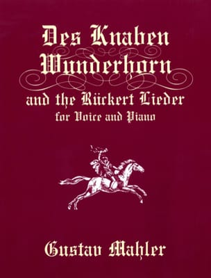 The Knaben Wunderhorn And Ruckert Lieder MAHLER Partition laflutedepan
