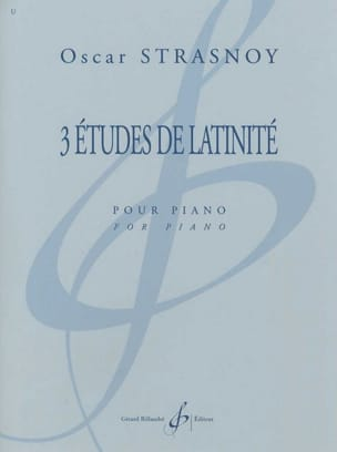 3 Etudes de Latinité Oscar Strasnoy Partition Piano - laflutedepan