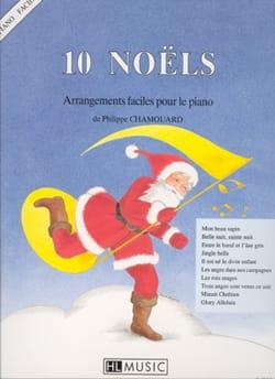 10 Noëls : Arrangements Faciles Piano Philippe Chamouard laflutedepan