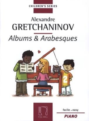 Albums et Arabesques Alexander Gretchaninov Partition laflutedepan