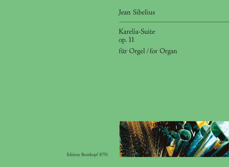 Karelia-Suite Op. 11 - SIBELIUS - Partition - Orgue - laflutedepan.com