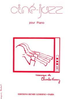 Ciné-Jazz - Charles-Henry - Partition - Piano - laflutedepan.com