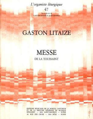 Messe De La Toussaint Gaston Litaize Partition Orgue - laflutedepan