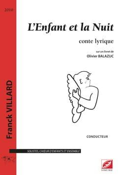L'enfant et la nuit Franck Villard Partition Chœur - laflutedepan