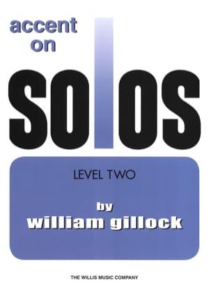 Accent on solos Volume 2 William Gillock Partition laflutedepan