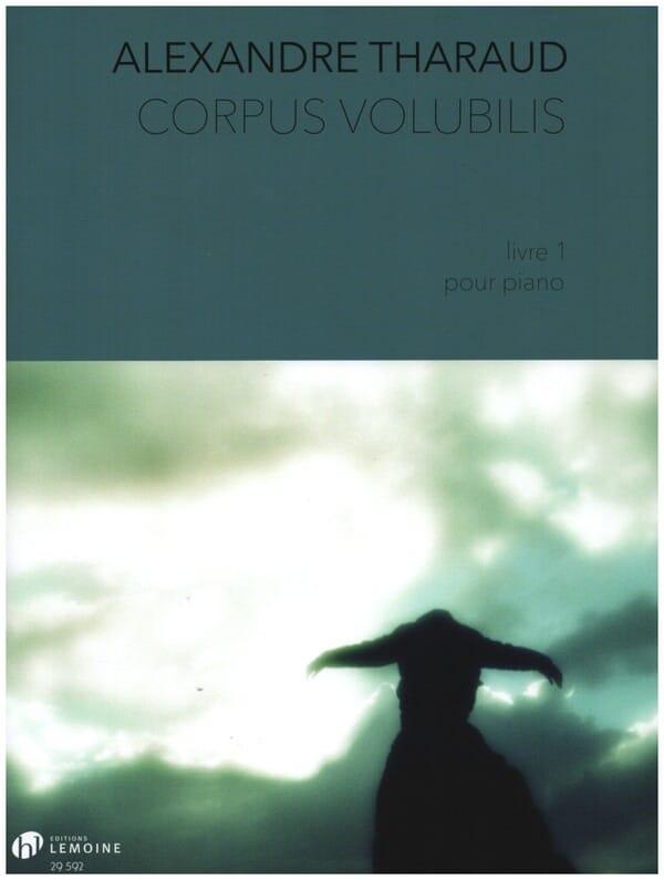 Corpus Volubilis - Alexandre Tharaud - Partition - laflutedepan.com