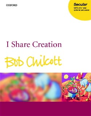 I Share Creation Bob Chilcott Partition Chœur - laflutedepan