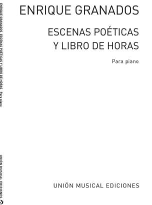 Escenas Poeticas Y Libro de Horas GRANADOS Partition laflutedepan
