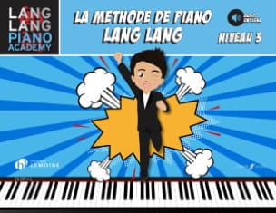La méthode de Piano LANG LANG - Niveau 3 Lang LANG laflutedepan