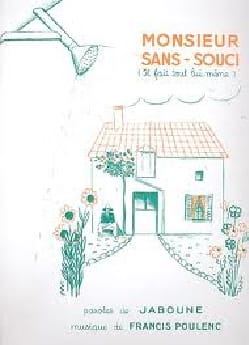 Francis Poulenc - Monsieur Sans Soucis, he does everything himself - Partition - di-arezzo.com