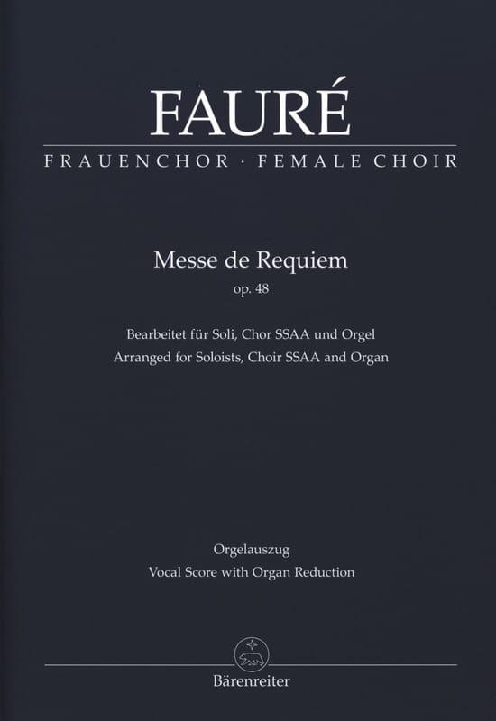 Requiem Opus 48. SSAA - FAURÉ - Partition - Chœur - laflutedepan.com