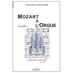 Mozart à l'Orgue Volume 1 MOZART Partition Orgue - laflutedepan