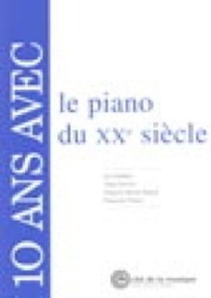 10 ans avec le Piano du 20ème Siècle. - laflutedepan.com