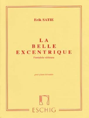 La Belle Excentrique. 4 Mains - SATIE - Partition - laflutedepan.com
