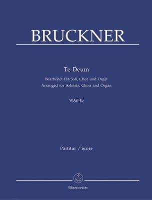 Te Deum Wab 45 BRUCKNER Partition Chœur - laflutedepan