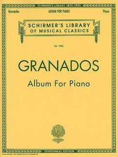 Album For Piano - GRANADOS - Partition - Piano - laflutedepan.com