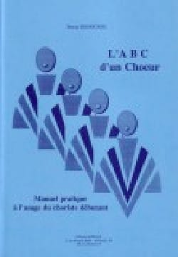 A B C D'un Choeur Bruno Rossignol Livre Pédagogie - laflutedepan
