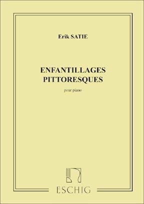 Enfantillages Pittoresques - SATIE - Partition - laflutedepan.com