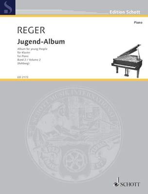 Jugend Album Opus 17 Volume 2 Max Reger Partition Piano - laflutedepan