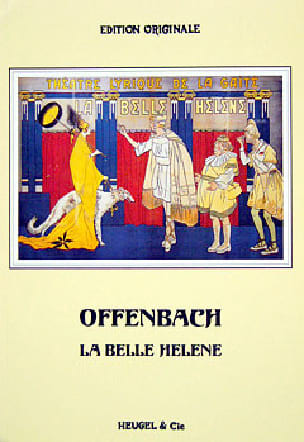 La Belle Hélène - OFFENBACH - Partition - Opéras - laflutedepan.com