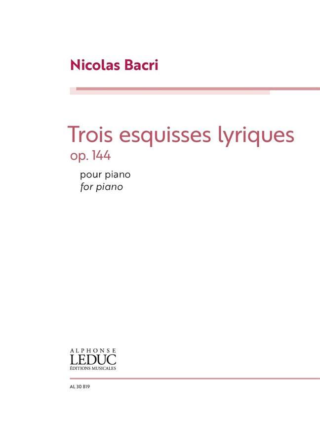 Trois Esquisses lyriques Opus 144 - Nicolas Bacri - laflutedepan.com