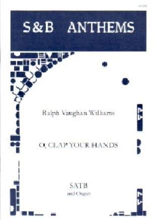 O, Clap Your Hands - WILLIAMS VAUGHAN - Partition - laflutedepan.com