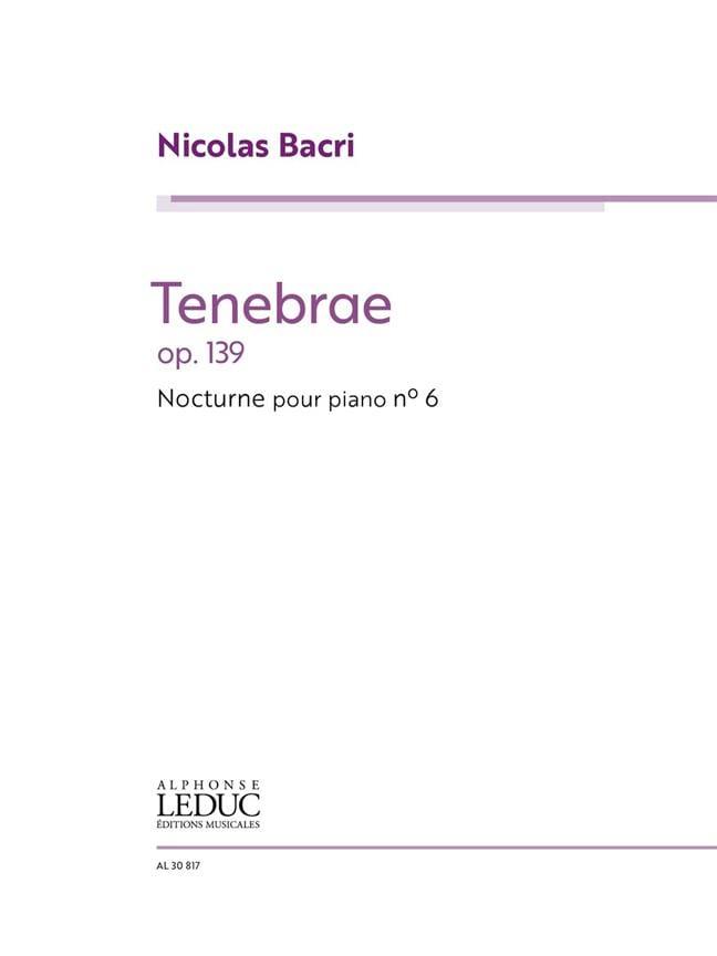 Tenebrae Opus 139 - Nicolas Bacri - Partition - laflutedepan.com
