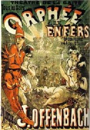 Orphée Aux Enfers - OFFENBACH - Partition - Opéras - laflutedepan.com