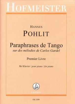 Paraphrases de Tango. 1er livre Hannes Pohlit Partition laflutedepan